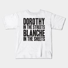 Golden Girls - Dorothy In The Streets Young T-Shirt