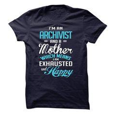 I am an Archivist - #diy tee #hoodie ideas. OBTAIN => https://www.sunfrog.com/LifeStyle/I-am-an-Archivist-34600719-Guys.html?68278