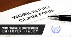 What Is Workers Compensation Employer Fraud?