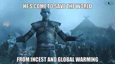 The Night King's new PR campaign, Game of Thrones.