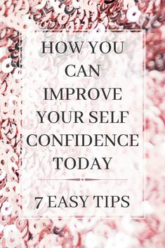 7 Actionable Tips To Improve Self Confidence - Taking Care Of You - Self confidence tips. Learn to build your confidence and tackle low self esteem wit these easy tips - Improve Self Confidence, Building Self Confidence, Self Confidence Tips, Building Self Esteem, Confidence Boosters, How To Build Confidence, Gaining Confidence, Self Esteem Quotes, Low Self Esteem