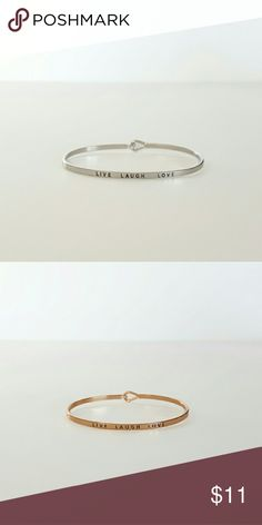 LIVE LAUGH LOVE (bangle) Engraved bangle. Comes in gold or silver.   Due to high cost of shipping, I highly recommend bundling! I have lots of great pieces in my closet, check them out! Accessories
