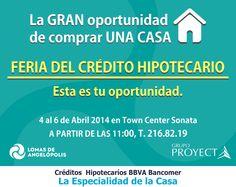 #LomasdeAngelópolis Feria del Crédito Hipotecario.