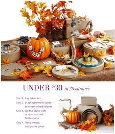 Easy and inexpensive ideas to organize your fall jewelry party display table.     Supplies:  1.	Cardboard nesting boxes   2.	Printed disposable tablecloth   3.	Pumpkin/leaves/branches (fresh or