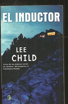 INDUCTOR, EL (BYBLOS) de Lee Child https://www.amazon.es/dp/8466623019/ref=cm_sw_r_pi_dp_x_oX2nzbW8BYYAB
