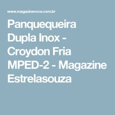 Panquequeira Dupla Inox - Croydon Fria MPED-2 - Magazine Estrelasouza