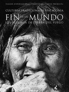 Fin del mundo  Fin del mundo. Los selknam de Tierra del Fuego. Anne Chapman. 2002.