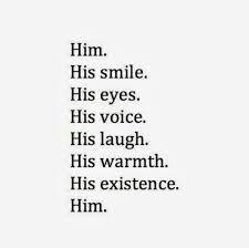 Him... ♥