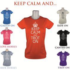 LADIES KEEP CALM CANTER TROT HORSE RIDING GIRLS JODHPURS GIFT T SHIRT SIZE XS-XL | eBay