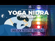 Yoga Nidra For Sleep (Chakra Purification): Unblock Negative Emotions - YouTube Guided Meditation For Sleep, Yoga Nidra Meditation, How To Unblock Chakras, Negative Emotions, How To Fall Asleep, Awakening, Mindfulness, Itunes, Workout