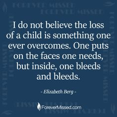 Every single day 💔 Grief Quotes Child, Grief Poems, Hurt Heart, My Heart Hurts, Quotes For Kids, Quotes To Live By, Missing My Son, Losing A Child, Inevitable