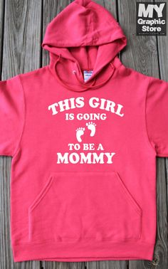 This Girl Going To Be A Mommy Hoodie Gift For by MyFavoriteTeez