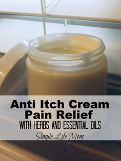 Natural Anti Itch and Pain Cream with herbs and essential oils by Simple Life Mo. - - Natural Anti Itch and Pain Cream with herbs and essential oils by Simple Life Mo. Natural Home Remedies, Natural Healing, Herbal Remedies, Health Remedies, Holistic Healing, Cold Remedies, Eczema Remedies, Wintergreen Essential Oil, Juniper Berry Essential Oil