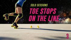Roller Derby Skating Skills: Toe Stops On the Line | SOLO SESSIONS #3