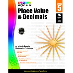 Spectrum(R) Place Value and Decimals teaches and reinforces essential math skills for fifth-grade students. The book includes using exponents for powers of 10, multiplying and dividing multi-digit num