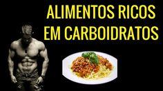 15 Alimentos Ricos em Carboidratos Para Ganhar Massa Muscular