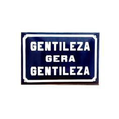 Placa Decorativa Esmaltada Gentileza gera Gentileza