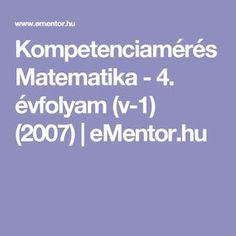 Kompetenciamérés Matematika - 4. évfolyam (v-1) (2007) | eMentor.hu Fa