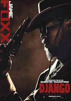 #DjangoUnchained - Character Poster - Jamie Foxx