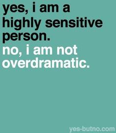 You're not the only HSP (Highly Sensitive Person).
