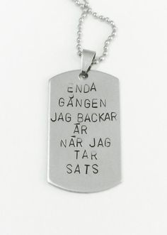 Enda gången jag backar är när jag tar sats via SMOLK -Handstamped jewelry with a twist. Click on the image to see more!
