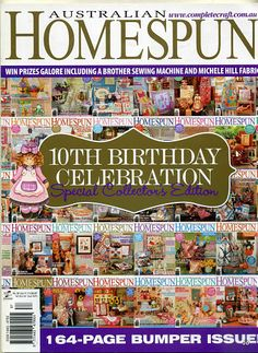 Homespun-Nº90 Cross Stitch Magazines, Cross Stitch Books, 10th Birthday, Birthday Celebration, T 64, Brother Sewing Machines, Sewing Magazines, Magazine Crafts, Quilt Labels