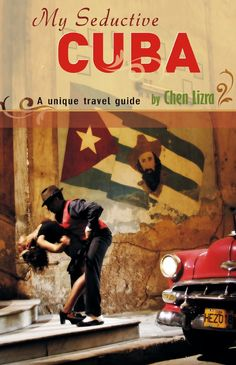 My Seductive Cuba Book :Larry Luxner
