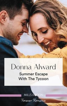 Book One in the mini series published by Harlequin Romance in the US, Harlequin Mills and Boon True Love in the UK and Mills and Boon Forever Romance in Australia and written by Canadian author, Donna Alward.