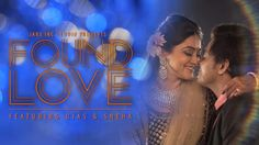 FOUND LOVE - THE WEDDING FILM (OJAS & SNEHA) SURABURDI - NAGPUR