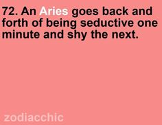 """Aries...sexy, demure, ladylike....sexy, demure, ladylike....then drops the """"F"""" bomb....and her lover never sees it's coming......right, Babe? :)~"""