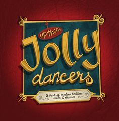 Up Them Jolly Dancers by Martin Bowyer, via Behance