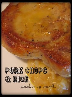 cookin' up north: Pork Chops and Rice