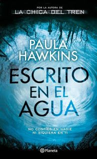 Mis lecturas : Escrito en el agua - Paula Hawkins