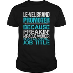 Awesome Tee For Le Vel Brand Promoter T-Shirts, Hoodies. ADD TO CART ==► Funny Tee Shirts