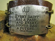 Lenny And Eva Brown Leather Cuff Bracelet Every Saint Has a Past Every Sinner Has a Future-