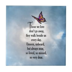 Memorial poems - Butterfly So Loved Poem Tile Zazzle com Mom In Heaven Quotes, Loved One In Heaven, Mother In Heaven, Grandma Quotes, Lost Quotes, Death Quotes, Quotes About Death, Poem About Death, Sad Quotes