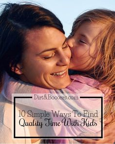 I love how this post breaks down quality time over quantity of time with kids. Some great and fun parenting tips!