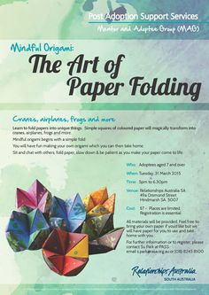 Post Adoption Support Services are holding a workshop for young adoptees in Oragami making! Sounds fun!