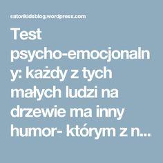 Test psycho-emocjonalny: każdy z tych małych ludzi na drzewie ma inny humor- którym z nich jesteś?