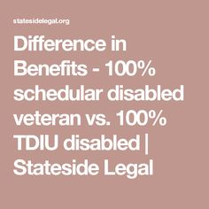 Difference in Benefits - schedular disabled veteran vs. Disabled Veterans Benefits, Va Disability, Va Benefits, Veterans Administration, Power Of Attorney, Different, Health Care, The 100, Tips
