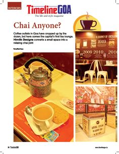 Goa gets its 1st tea lounge! Read the full article in Timeline Goa Magazine Vol 2 Issue 7… Now on stands….To Subscribe Call: 8888848098 or Visit www.timelinegoa.in. #Tea #Chai #HimtikDesigns #TimelineGoa #Goa #GoaTimeline #Magazine #LifestyleMagazine #GoaMagazine #Volume2 #Issue7 #OnStandsNow #AvailabeOnFlipkart #AvailableOnAmazon #AvailabeOnEbay #AvailableOnMagzter #AvailabeOnInfibeam #AvailableOnRockstand.in #MagazineAdvertising #GoanMagazine