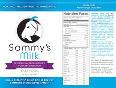 The best Goat Milk Toddler Formula with 6 Non-GMO & Gluten-Free Ingredients, 23 Vitamins & Minerals, Sammy's free-range goat milk is hormone-free, antibiotic-free. Milk Nutrition Facts, Goat Milk Formula, Asset Labels, Safflower Oil, Baby Health, Saturated Fat, Vitamins And Minerals, Immune System, Baby Food Recipes