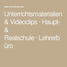 Unterrichtsmaterialien & Videoclips·Haupt- & Realschule·Lehrerbüro