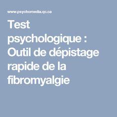 Test psychologique : Outil de dépistage rapide de la fibromyalgie