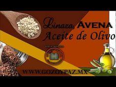 Linaza, Avena y Aceite de Olivo - YouTube