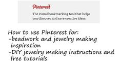 Pinterest: Free Beading Inspiration and Instructions