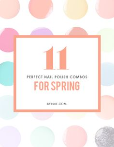 Polish Pairings That Will Put a Spring in Your Step // #springhues #color #pastels