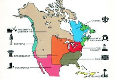 """The 9 """"Cultural nations"""" of North America (Joel Garreau) (Source) #map #quote #quotation #aphorism #quoteallthethings"""