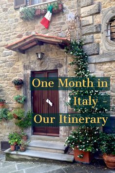 Our itinerary for how we spent a month in Italy, including time in Rome, Florence, Venice, Sicily, Cinque Terre, Cortona, Assisi and The Palio in Siena.
