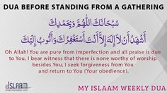 Oh Allah! You are pure from imperfection and all praise is due to You, I bear witness that there is none worthy of worship besides You, I seek forgiveness from You and return to You (Your obedience)
